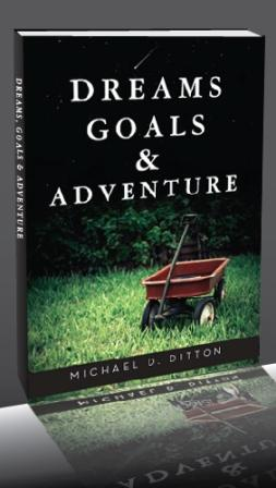 Dreams, Goals, and Adventure Book Cover